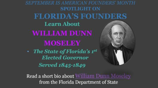 Founders Month And Freedom Week In Florida Governor Moseley